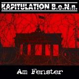 Kapitulation B.o.N.n. - Am Fenster 7 farbig